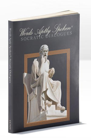 WORDS APTLY SPOKEN: SOCRATIC DIALOGUES - Temporarily Out of Stock