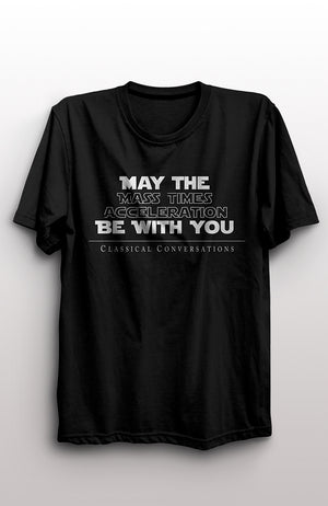 """May The Force Be With You"" Adult T-Shirt"