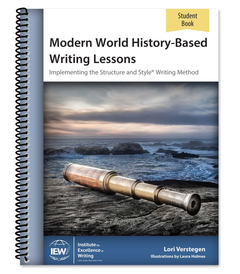 IEW MODERN HISTORY-BASED WRITING LESSONS (STUDENT) - Cycle 3