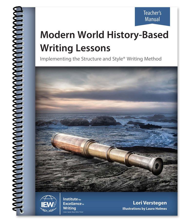 IEW MODERN HISTORY-BASED WRITING LESSONS (TEACHER) - Cycle 3