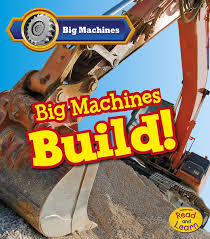 Big machines build