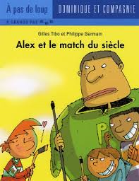 Alex et le match du Siecle