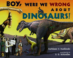 Boy were we wrong about dinosaurs