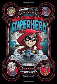 Red riding hood superhero Graphic Novel