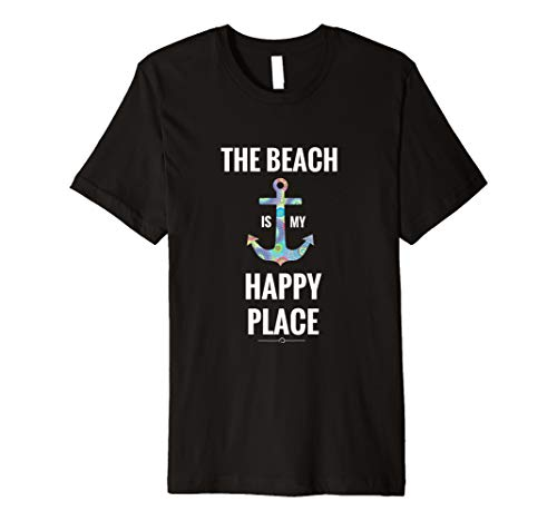 The Beach Is My Happy Place Anchor Nautical Boating T-Shirt - 4 Colors, Apparel, Daily World Finds, Worldly Finds