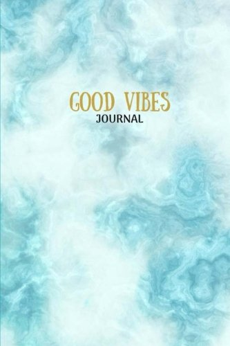 Good Vibes, Blue Marble Journal Notebook, Lined Blank: Marble Pattern Abstract, Journal, Daily World Finds, Worldly Finds