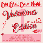 Botox Party- Valentines Edition