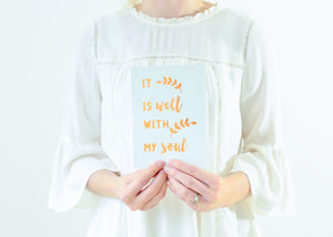 It Is Well With My Soul | Copper Foil Print
