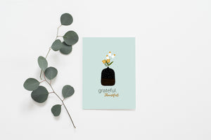 Grateful, Thankful | Folded Greeting Card