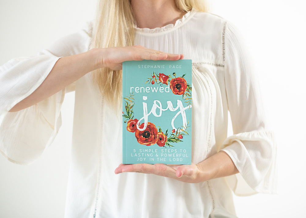 Renewed Joy Book | 5 Simple Steps to Lasting and Powerful Joy in the Lord