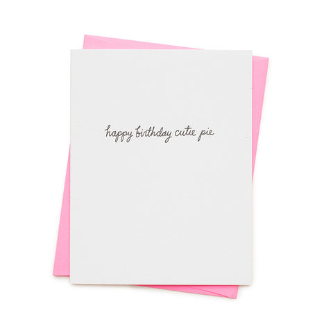 HAPPY BIRTHDAY CUTIE PIE CARD