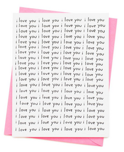 I LOVE YOU I LOVE YOU... CARD