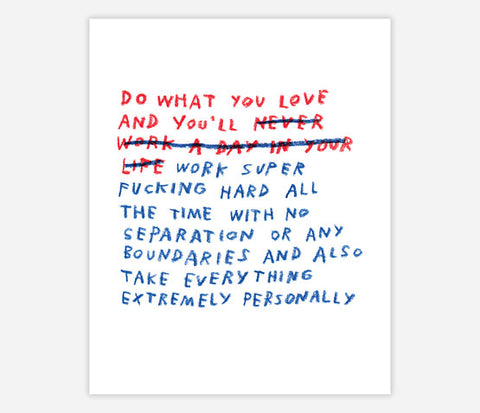 WHAT YOU LOVE-PRINT