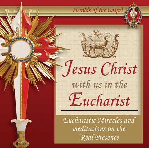 Jesus with us in the Eucharist