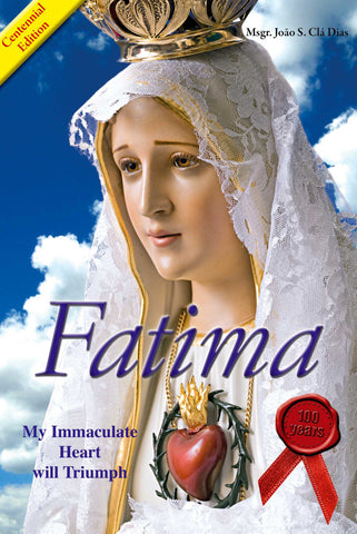 Fatima: My Immaculate Heart will Triumph