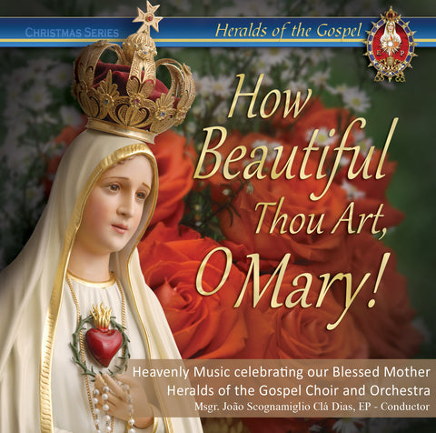 The Most Beautiful Songs to Mary most Holy