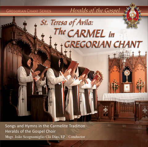 St Teresa of Avila: The Carmel in Gregorian Chant