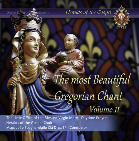 The most beautiful Gregorian Chant -Volume II