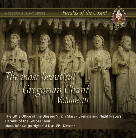 The most beautiful Gregorian Chant -Volume III