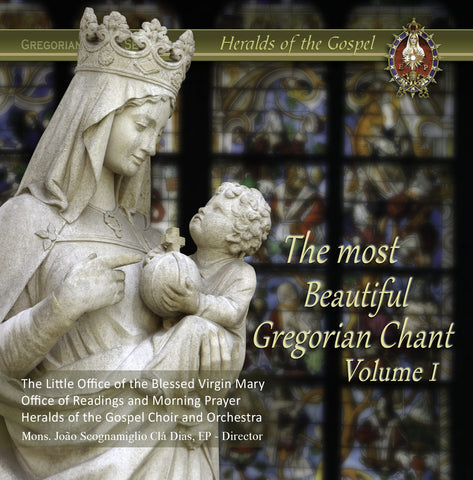 The most beautiful Gregorian Chant -Volume I