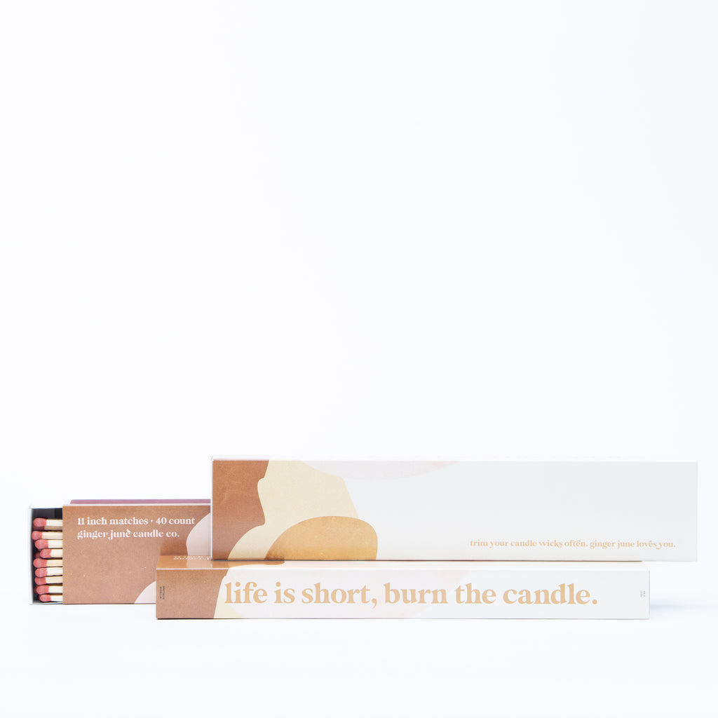 LIFE'S SHORT, BURN THE CANDLE. - 40 strike XL matches