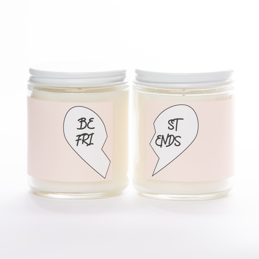 BEST FRIENDS • ST ENDS • non-toxic soy candle