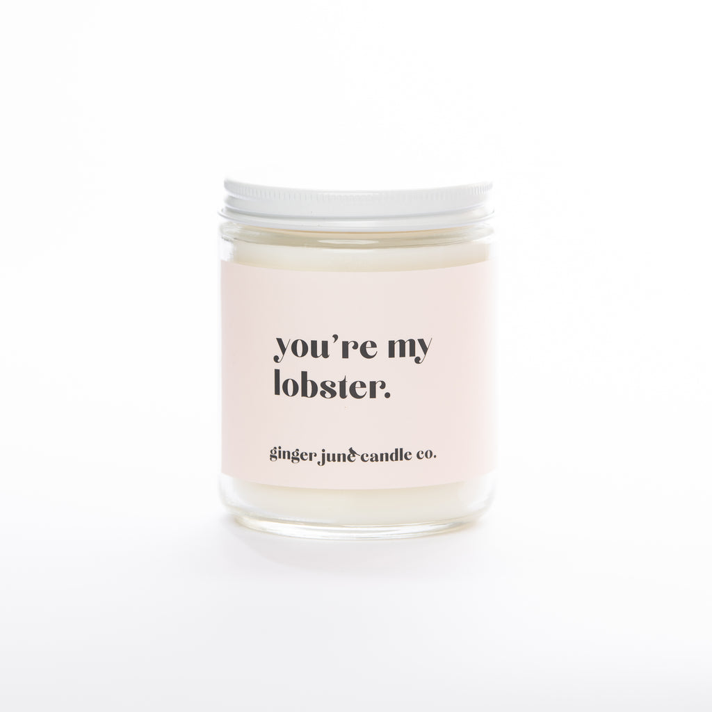 YOU'RE MY LOBSTER • non-toxic soy candle