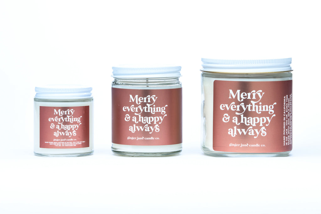 merry everything & a happy always • non-toxic soy candle