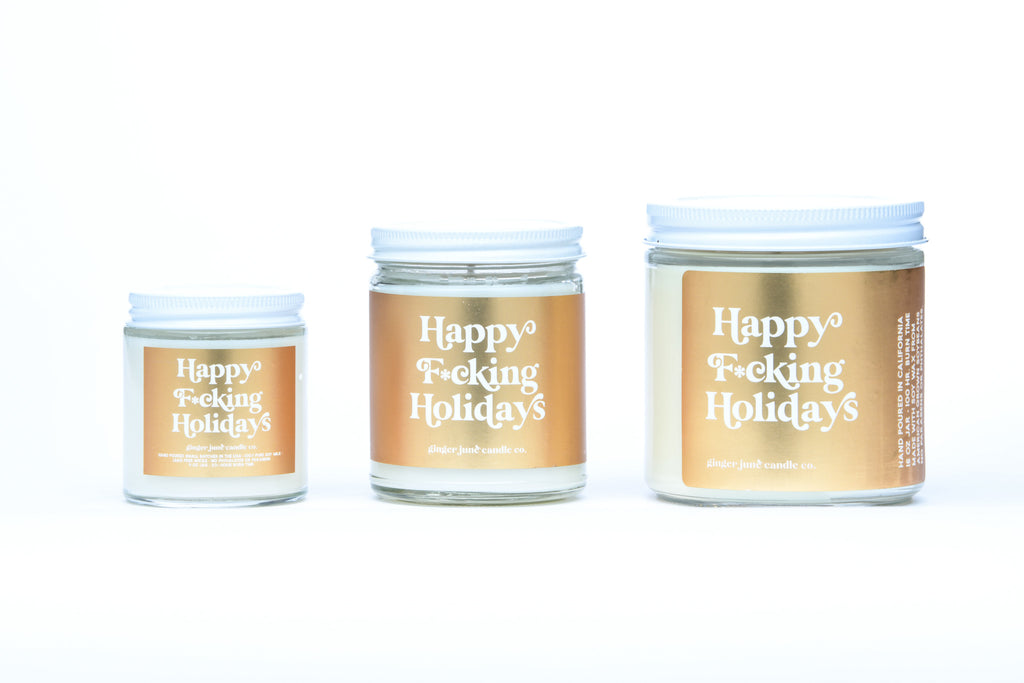 happy f*cking holidays • non-toxic soy candle