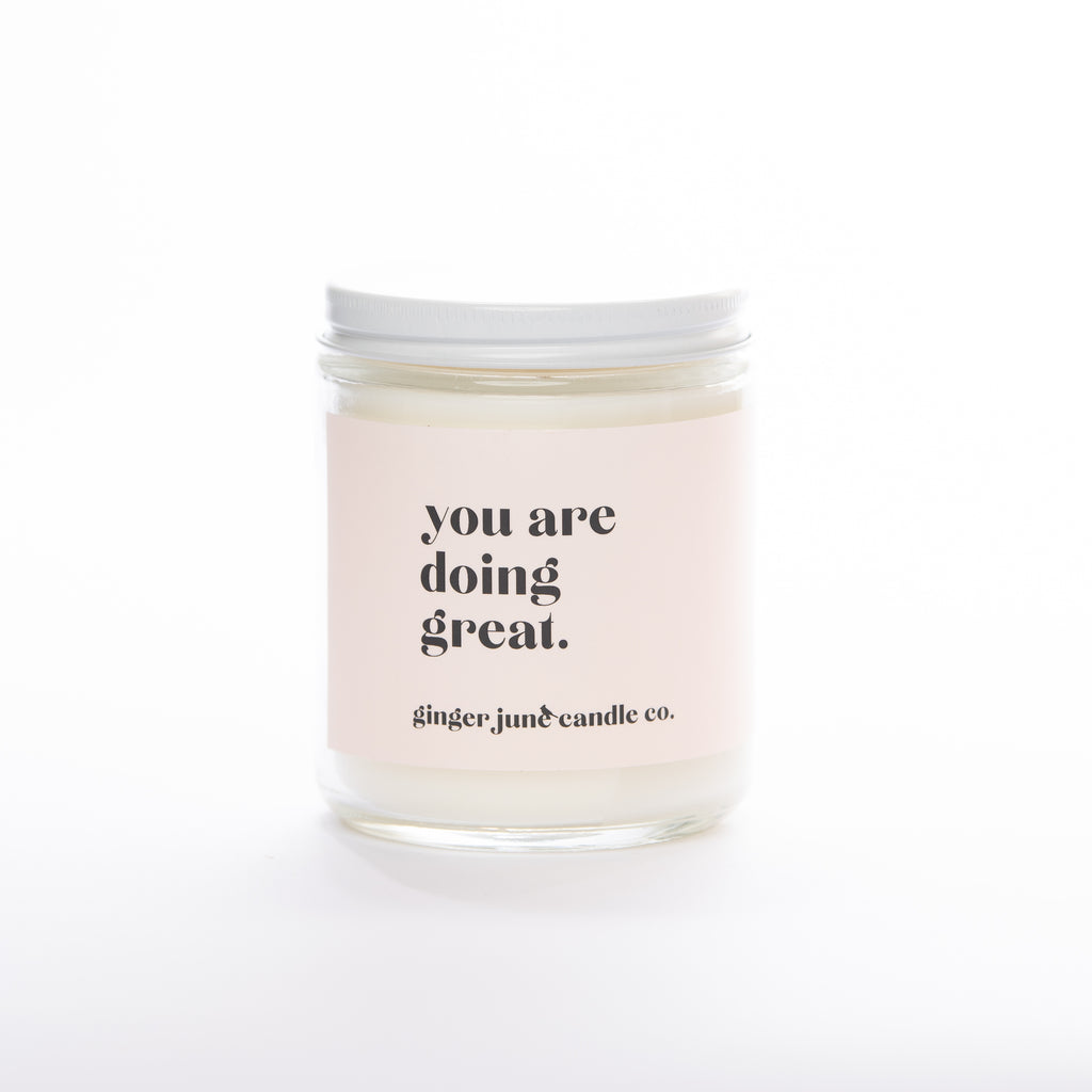 you are doing great • soy candle