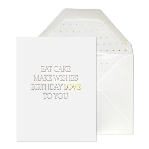 Eat Cake Make Wishes Birthday Love To You Card - 10.8cm x 14cm