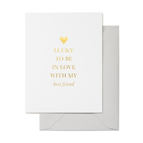 Lucky To Be In Love With My Best Friend Card - 10.8cm x 14cm