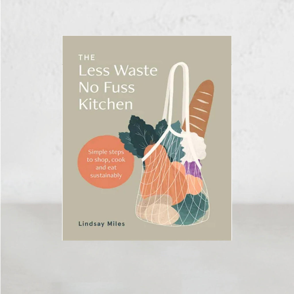 LESS WASTE  |  NO FUSS  |  LINDSAY MILES