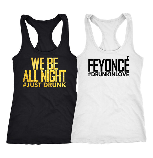 WE BE All night shirts, Feyonce Bachelorette tanks, Bridal party shirts, 171