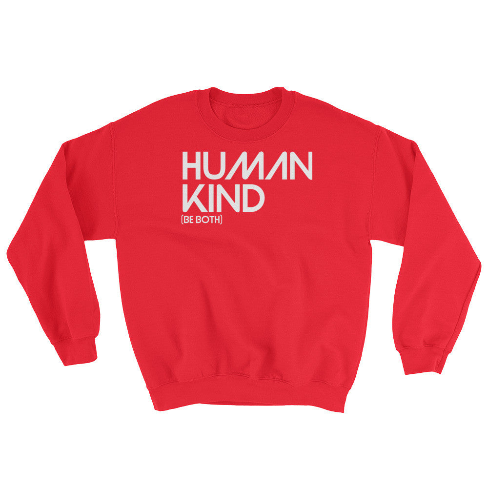 Human Kind Be Both Crew Sweatshirt - Digital Native Designs