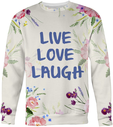 Live Love Laugh Sweatshirt