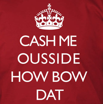 Cash Me Ousside - How Bow Dat