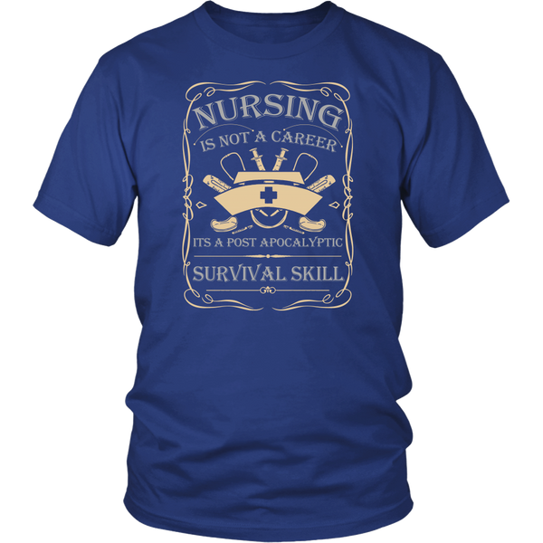 Nursing is a Survival Skill