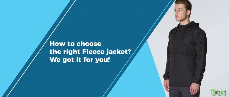 How to choose the right Fleece jacket? We got it for you!