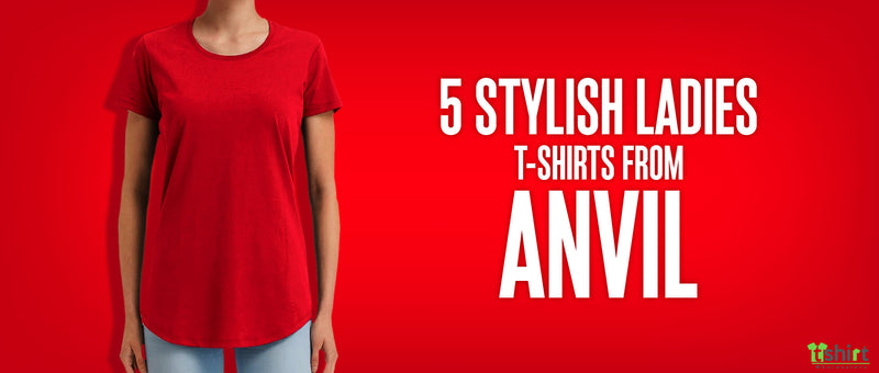 5 Stylish ladies T-shirts from Anvil