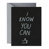Card | I Know You Can