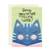 Card | Sorry You're Not Feline Well