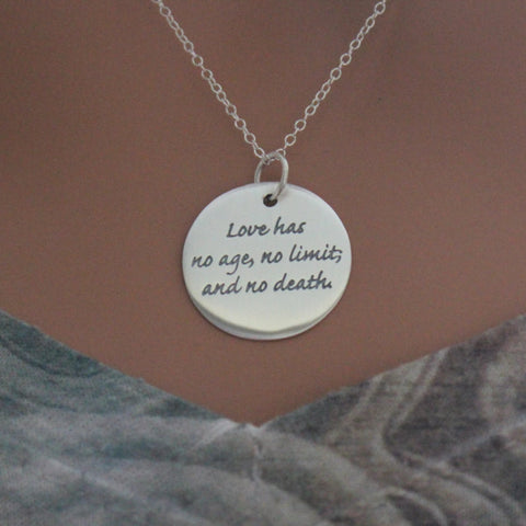 Love Has No Age No Limit And No Death Quote Pendant Necklace