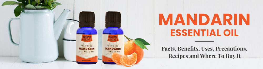 Great Wonders Of Mandarin Essential Oil Updated April 2020 Aroma Foundry