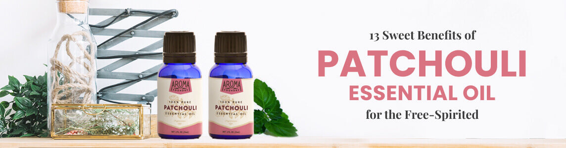 13 Patchouli Essential Oil Benefits for the Free-Spirited