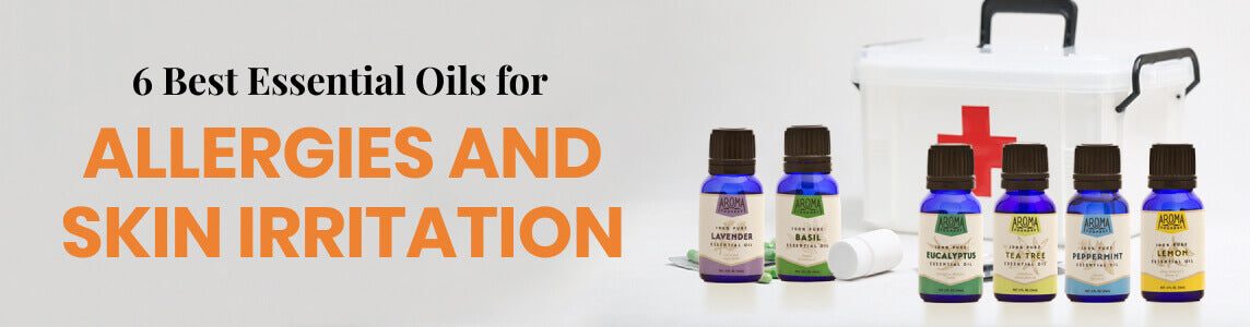 6 Best Essential Oils for Allergies and Skin Irritation