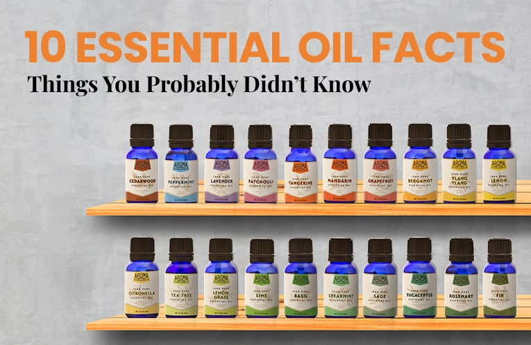 10 Interesting Essential Oil Facts: Things You Probably Didn't Know