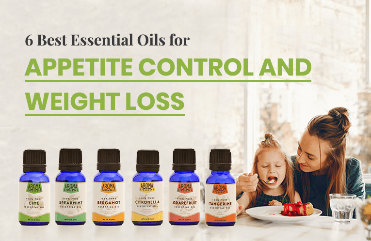 6 Best Essential Oils for Appetite Control and Weight Loss