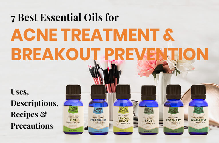 7 Best Essential Oils for Acne Treatment & Breakout Prevention