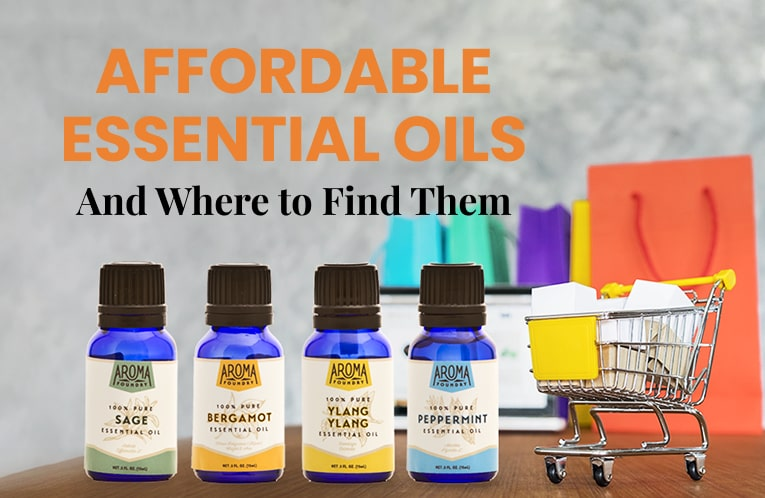 Affordable Essential Oils and Where to Find Them